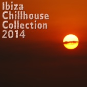 Ibiza Chillhouse Collection 2014