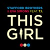 This Girl (feat. T.I.) - Single, Stafford Brothers & Eva Simons
