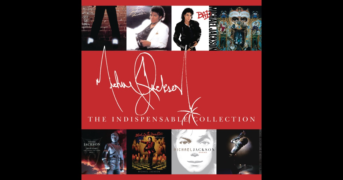 The indispensable collection by michael jackson on apple music for Michael m collection