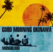 GOOD MORNING OKINAWA
