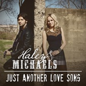 Just Another Love Song (feat. Richie McDonald) - Haley & Michaels