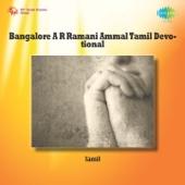 Bangalore A R Ramani Ammal Tamil Devotional