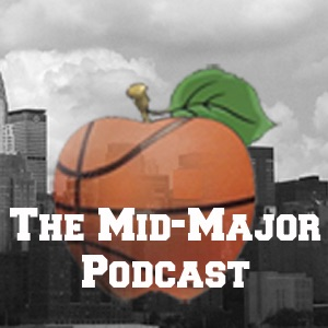 The Mid-Major Podcast from Big Apple Buckets