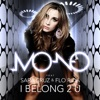 I Belong 2 U (feat. Sara Cruz & Flo Rida) - Single, Mo-No