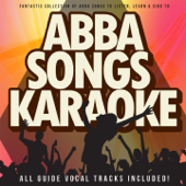 Abba Songs Karaoke (Fantastic Collection of Abba Songs To Listen, Learn & Sing To)