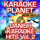 Danish Karaoke Hits, Vol. 2 (Karaoke Version)