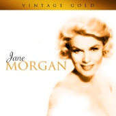 Jane Morgan - Be My Little Baby Bumble Bee artwork