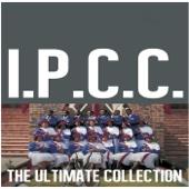 Ultimate Collection: IPCC - I.P.C.C.