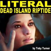 Literal Dead Island Riptide Trailer (feat. Toby Turner) - Tobuscus