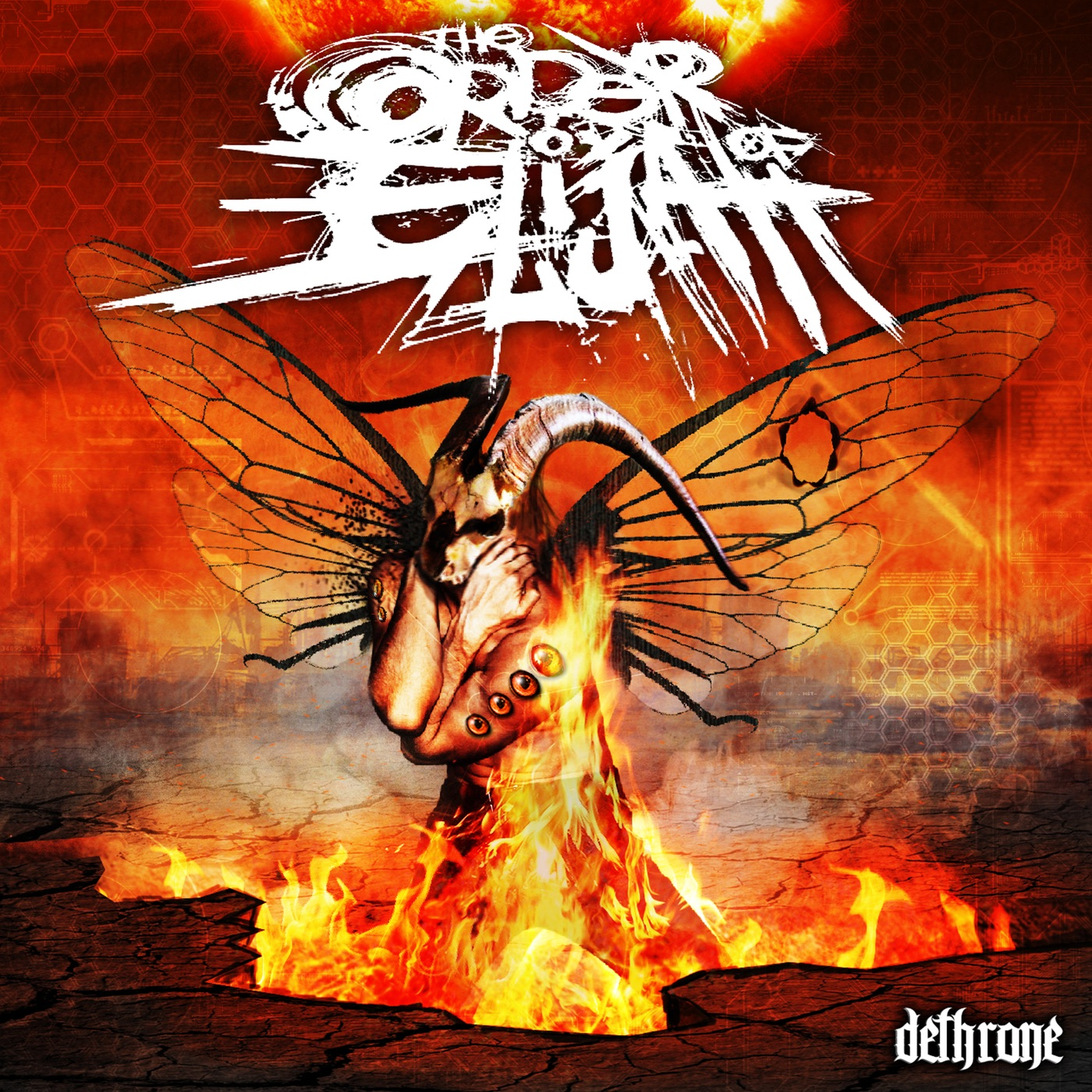 The Order Of Elijah - Dethrone (2013)