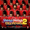 Yamla Pagla Deewana 2 (Original Motion Picture Soundtrack)
