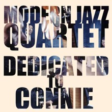 Dedicated to Connie, The Modern Jazz Quartet