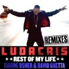Rest of My Life (Remixes) [feat. Usher & David Guetta] - EP