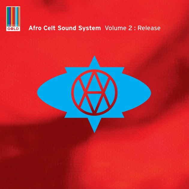 Volume 2: Release (Real World Gold) by Afro Celt Sound System on ...