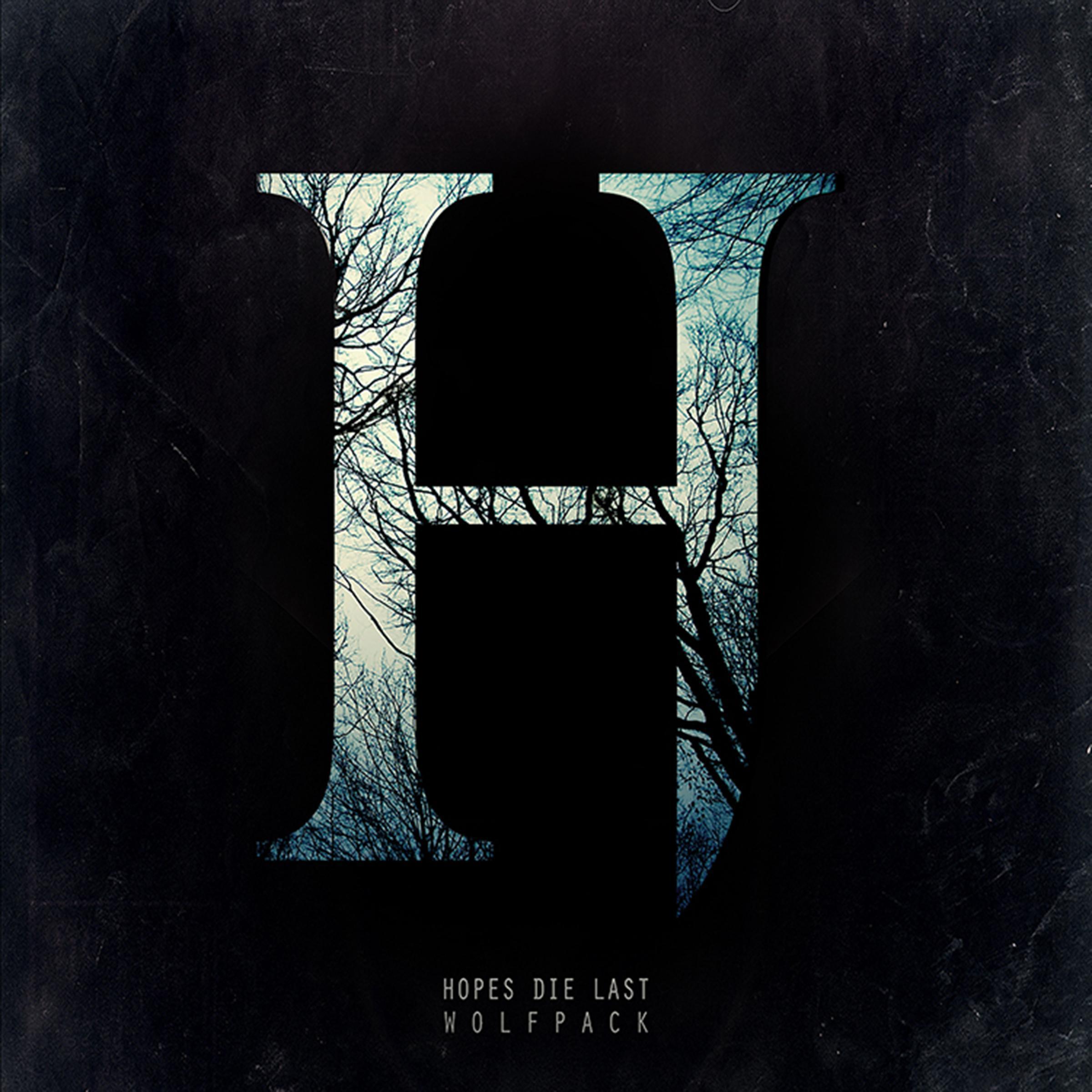 Hopes Die Last - Wolfpack [EP] (2013)
