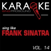 Cheek to Cheek (In the Style of Frank Sinatra) [Karaoke Instrumental Version]