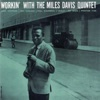 Workin' With the Miles Davis Quintet (Remastered) ジャケット写真