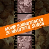 Movie Soundtracks - 20 Beautiful Songs