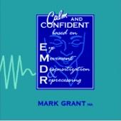 Calm and Confident