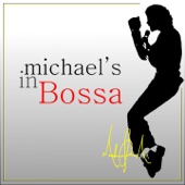 Michael's in Bossa