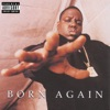 Born Again, The Notorious B.I.G.