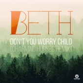 [Download] Don't You Worry Child (Charming Horses Remix Edit) MP3