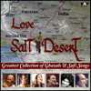 With Love Across the Salt Desert - Greatest Collection of Best Ghazals & Sufi Songs