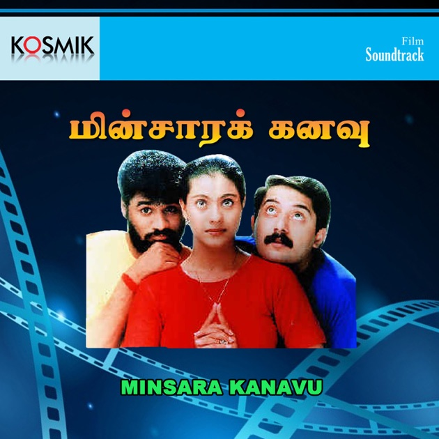 Minsara Kanavu (Original Motion Picture Soundtrack) by A. R. Rahman
