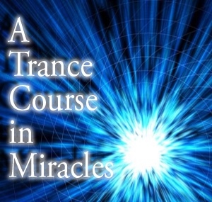 A Transcendental Course in Miracles