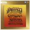 Mascagni: Cavalleria Rusticana (Highlights) - Leoncavallo: Pagliacci (Highlights), Riccardo Muti