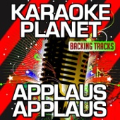 Applaus, Applaus (Karaoke Version) [Originally Performed By Sportfreunde Stiller]