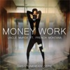 Money Work (feat. French Montana) - Single, Uncle Murda