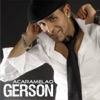 Acaramelao, Gerson Galván