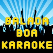Balada Boa (Karaoke Version) - Karaoke Hits Band