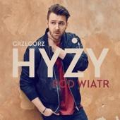 Grzegorz Hyzy - Pod Wiatr artwork