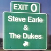 Exit 0, Steve Earle & The Dukes
