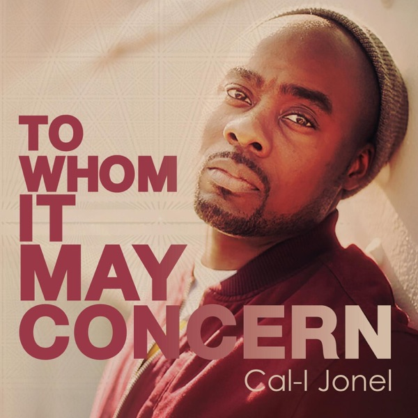 To Whom It May Concern - EP Cal-I Jonel CD cover
