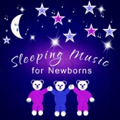 Sleeping Music for Newborns: Relaxing Lullabies and Soothing Sounds for Babies, Peaceful Piano Music & Calming Nature Sounds