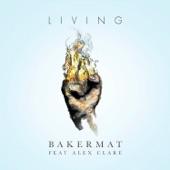 Living (feat. Alex Clare) - Single
