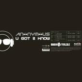 Anonymous - U Got 2 Know - EP artwork