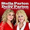 More Power to Ya, Stella Parton & Dolly Parton