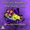 Chitty Chitty Bang Bang & Other Children's Songs
