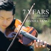7 Years - Daniel Jang