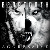 Aggressive - Beartooth Cover Art