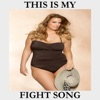 This Is My Fight Song - Single