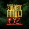 Straight Outta Oz - Todrick Hall, Todrick Hall