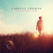 The Very Next Thing - Casting Crowns Cover Art