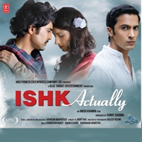 Ishk Actually (Original Motion Picture Soundtrack) - Ann Mitchai & Sanam Puri