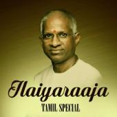 Ilaiyaraaja Tamil Special - Ilaiyaraaja