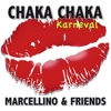 Chaka Chaka (Karneval Mix) - Single
